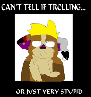 Cant tell if trolling... by xLittleprettykittyx