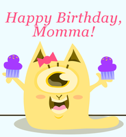 Happy Birthday Momma by lyssagal