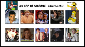 My Top 10 Favorite Comedies by 4xEyes1987