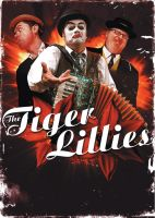 The Tiger Lillies Concerts by bandini