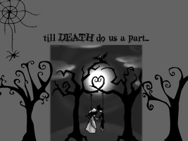 Till DEATH do us a part... by SuzeO