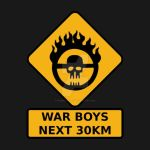 War Boys Road Sign - Clean Edition by prometheus31
