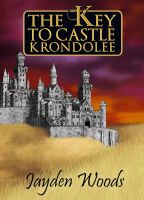The Key to Castle Krondolee Cover by storykween