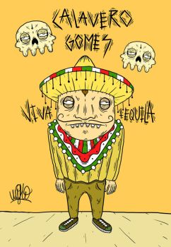 Calavero Gomes, tequila lover by Wifflo