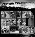 Nobody Takes Down Mickey Cohen by mibi