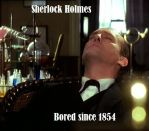 Sherlock Holmes is Bored by SingstaSaz