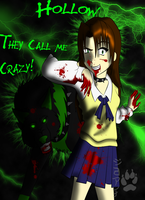 They Call me Crazy .:commish:. by My-Inner-Demon-676