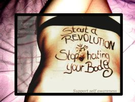REVOLUTION - Love your body by cateyed-art