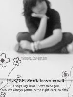 Please, don't leave me by dulce1obsesion2pink3