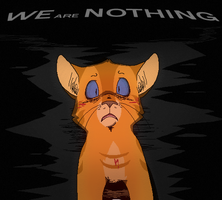 We Are Nothing by Miiroku