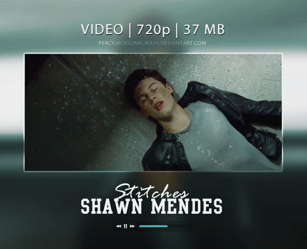 Stitches - Shawn Mendes (Video) by PercyJacksonAlways
