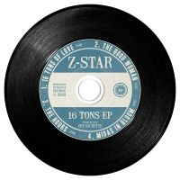 Z-Star 16 Tons EP CD (Muthastar Records) by peterbowen