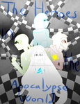 The Heroes in the Apocalypse World by DracoAquarius