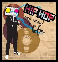 Hip Hop Saved My Life by xengage