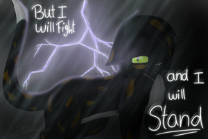 ~But I will fight and I will stand~ by Sisa611