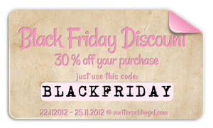 Black Friday Discount 30% by Metterschlingel