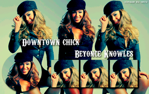 Beyonce Downtown Chick by S0--CreaTive