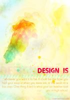 Design Is... by plaxx