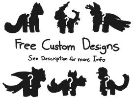 Free Custom Designs! Ended by ForestGlade
