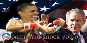 Bush: Obama said knock you out by NctrnlBst