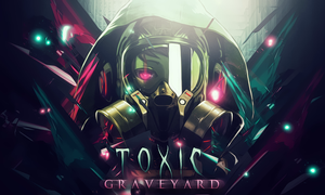 Toxic Graveyard by iDeaThCroSs