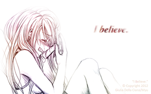 I believe. by oOMyuOo