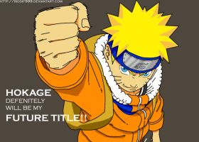 Naruto: Hokage, My Future Title!! by Riddif999