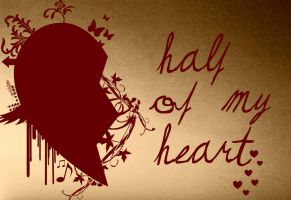 Half of My Heart by kawaii-anime-vamp911