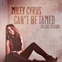 Miley - Can't Be Tamed Deluxe by BendyyStrawz