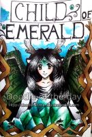 #159 +Child of Emerald+ Cover by LateAMdoodles
