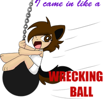 Wrecking Ball by DarkDreamingBlossom