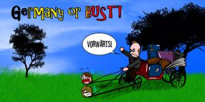 Germany or BUST by Buscetti