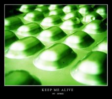 Keep Me Alive by Frownz