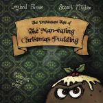 Man Eating Christmas Pudding Monster Cover by stuartmcghee