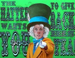 The Hatter Wants YOU... by MadamWitch