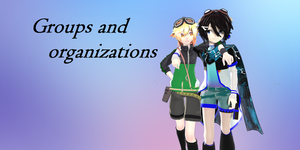 Groups and Organizations of the Illusion World by Gwenathan
