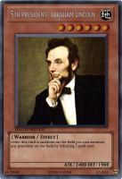 yugioh abraham lincoln card by nicoflare