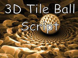 3D Tile Ball Script by Shortgreenpigg