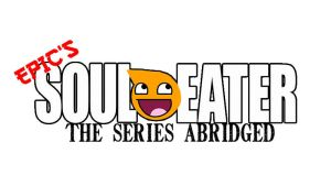 Epic's Soul Eater: The Series Abridged Logo by comicmast