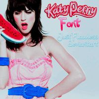 KatyPerry Font by JustFlawless
