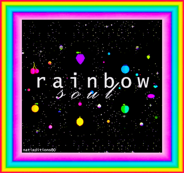+ Rainbow Soul |gif| by natieditions00