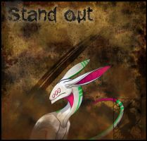 .:sTaND oUT:. by Zukuro