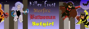 Killer Frost Starfire Batwoman and Batgirl by Synferi