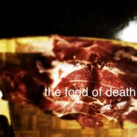 The Food of Death by danthemainman777