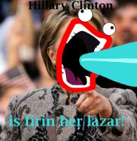 Hillary Clinton Firin lazers by ponydude