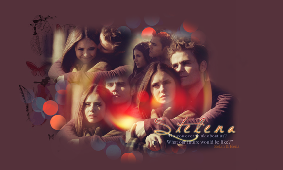 Stelena: What Our Future Would Be Like by DarkFairy007