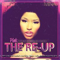 Nicki Minaj Pink Friday Roman Reloaded THE RE-UP by hugo-valle