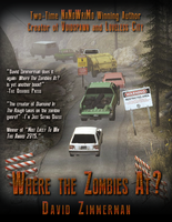 Where The Zombies At? Book Cover by Spaztique