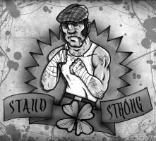 STAND STRONG by CRAZYGRAFIX