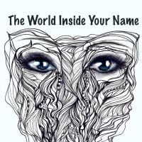 The World Inside Your Name (Album Cover) by doodle-my-noodle